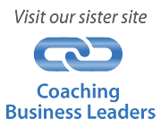 See our approach to Coaching Business Leaders